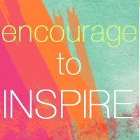 Encourage to Inspire, a collaboration with CailaMade!